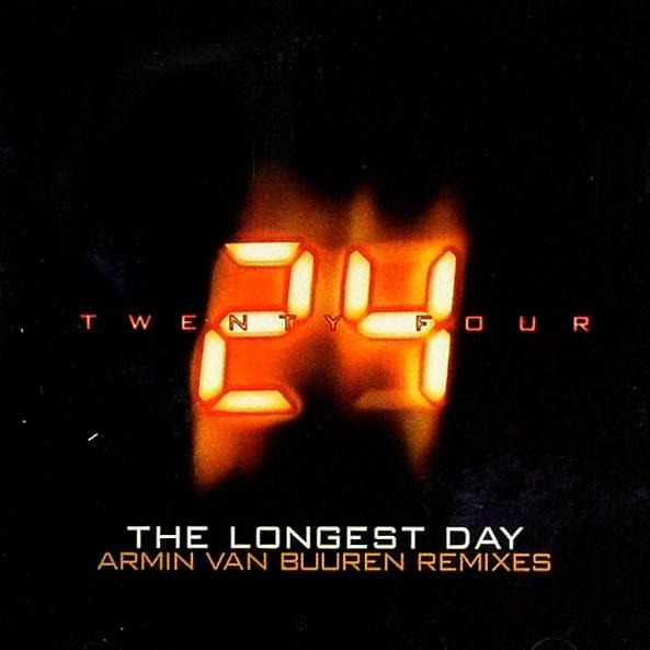 24 - The Longest Day (Armin Van Buuren Remixes)