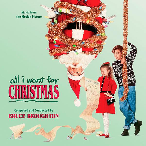 All I Want for Christmas (Original Score)