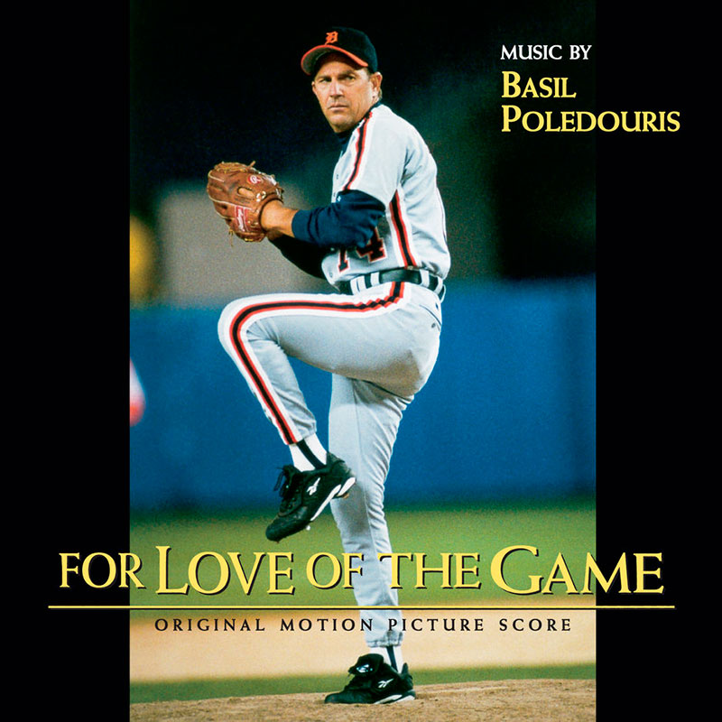 For Love of the Game (Original Score)