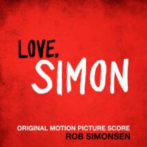 Love, Simon (Original Score)