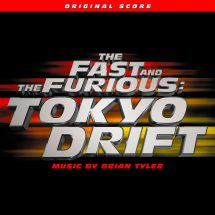 The Fast and the Furious Tokyo Drift Original Score
